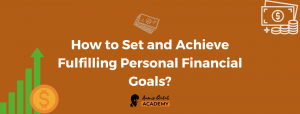 How-to-Set-and-Achieve-Fulfilling-Personal-Financial-Goals_